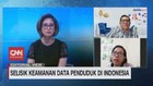VIDEO: Selisik Keamanan Data Penduduk di Indonesia