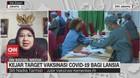 VIDEO: Kejar Target Vaksinasi Covid-19 Bagi Lansia