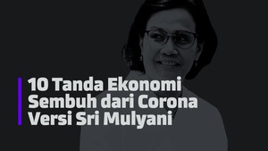 INFOGRAFIS: 10 Tanda Ekonomi Sembuh Versi Sri Mulyani
