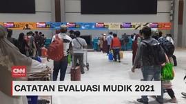 VIDEO: Catatan Evaluasi Mudik 2021