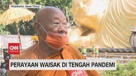 VIDEO: Perayaan Waisak Ditengah Pandemi