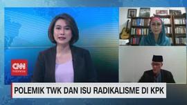 VIDEO: Polemik TWK Dan Isu Radikalisme di KPK