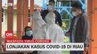 VIDEO: Lonjakan Kasus Covid-19 di Riau
