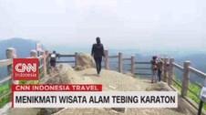 VIDEO: Menikmati Wisata Alam Tebing Karaton
