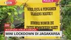 VIDEO: Mini Lockdown di Jagakarsa