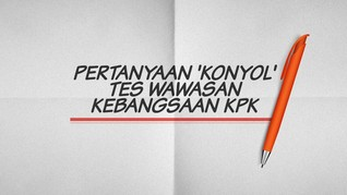 INFOGRAFIS: Pertanyaan 'Konyol' dalam TWK KPK