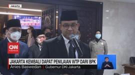VIDEO: Jakarta Kembali Dapat Penilaian WTP Dari BPK