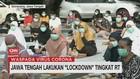 VIDEO: Jawa Tengah Lakukan Lockdown Tingkat RT