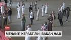 VIDEO: Menanti Kepastian Ibadah Haji