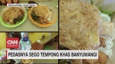 VIDEO: Pedasnya Sego Tempong Khas Banyuwangi