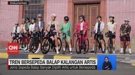 VIDEO: Tren Bersepeda Balap Kalangan Artis