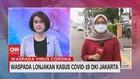 VIDEO: Waspada Lonjakan Kasus Covid-19 DKI Jakarta