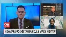VIDEO: Menakar Urgensi Tambah Kursi Wakil Menteri
