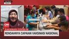 VIDEO: Rendahnya Capaian Vaksinasi Nasional