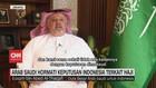 VIDEO: Arab Saudi Hormati Keputusan Indonesia