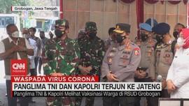 VIDEO: Panglima TNI Dan Kapolri Terjun ke Jateng