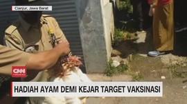 VIDEO: Hadiah Ayam demi Kejar Target Vaksinasi
