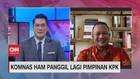 VIDEO: Komnas HAM Panggil Lagi Pimpinan KPK
