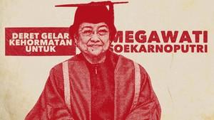 INFOGRAFIS: Deret Gelar Kehormatan Megawati Soekarnoputri