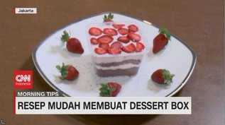 VIDEO: Resep Mudah Membuat Dessert Box