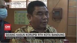 VIDEO: Sidang Kasus Korupsi RTH Kota Bandung