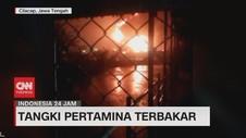 VIDEO: Tangki Pertamina Cilacap Terbakar