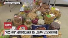 VIDEO: Jangan Buang Kue Lebaran, Ada Food Drive