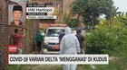 VIDEO: Covid-19 Varian Delta 'Mengganas' di Kudus