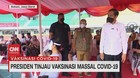 VIDEO: Presiden Tinjau Vaksinasi Massal Covid-19