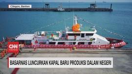 VIDEO: Basarnas Luncurkan Kapal Baru Produksi Dalam Negeri