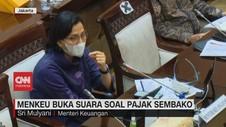 VIDEO: Menkeu Buka Suara Soal Pajak Sembako