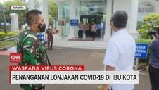 VIDEO: Penanganan Lonjakan Covid-19 di Ibu Kota