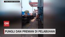VIDEO: Pungli dan Preman di Pelabuhan