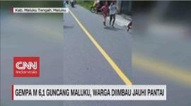VIDEO: Gempa M 6,1 Guncang Maluku, Warga Diimbau Jauhi Pantai