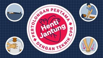 INFOGRAFIS: Langkah CPR, Pertolongan Pertama Henti Jantung