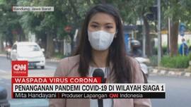VIDEO: Penanganan Pandemi Covid-19 Di Wilayah Siaga 1