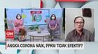 VIDEO: Angka Corona Naik, PPKM Tidak Efektif?