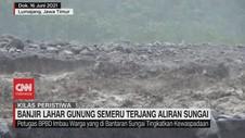 VIDEO: Banjir Lahar Gunung Semeru Terjang Aliran Sungai