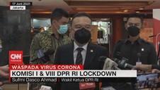 VIDEO: Komisi I & VIII DPR RI Lockdown