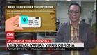 VIDEO: Mengenal Varian Virus Corona