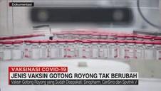 VIDEO: Jenis Vaksin Gotong Royong Tak Berubah