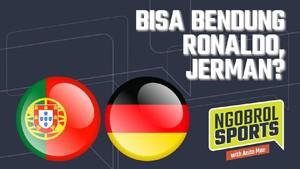 NGOBROL SPORTS: Bisa Bendung Ronaldo, Jerman?