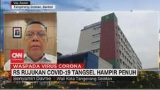 VIDEO: RS Rujukan Covid-19 Tangsel Hampir Penuh