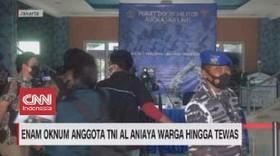 VIDEO: Enam Oknum Anggota TNI Al Aniaya Warga Hingga Tewas