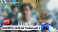 VIDEO: Viral Pemuda Tantang Sentuh Jenazah Covid-19
