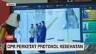 VIDEO: DPR Perketat Protokol Kesehatan