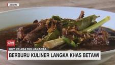 VIDEO: Berburu Kuliner Langka Khas Betawi