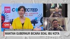 VIDEO: Mantan Gubernur Bicara Soal Ibu Kota
