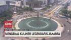 VIDEO: Mengenal Kuliner Legendaris Jakarta