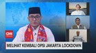VIDEO: Melihat Kembali Opsi Jakarta Lockdown